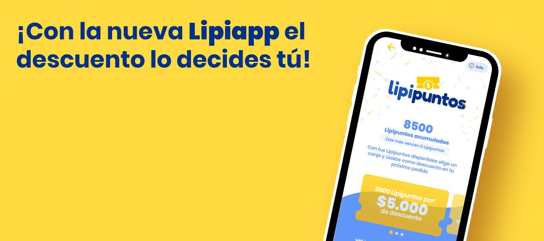 ¡Con la nueva Lipiapp el descuento lo decides tú!